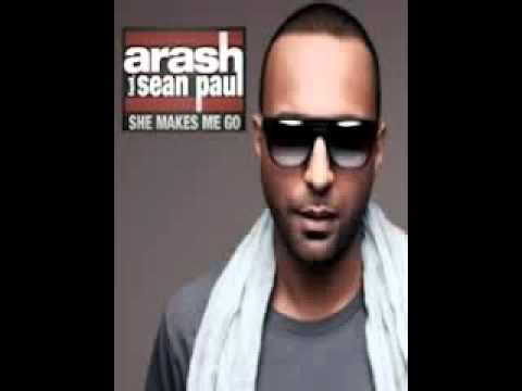 Arash ft. Sean Paul – She makes me go