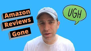 All My Amazon Reviews Have Been Deleted