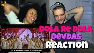 Dola Re Dola - Devdas | REACTION