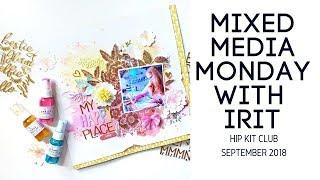 Mixed Media Scrapbooking- Hip Kit Club September 2018