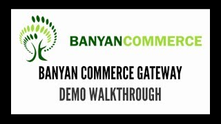 Banyan Commerce Gateway - EDI Demo Walkthrough