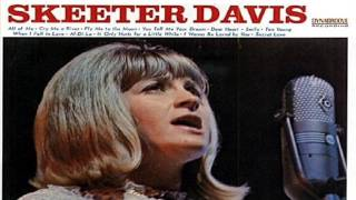 Watch Skeeter Davis Secret Love video
