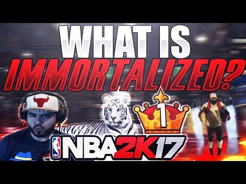 What Does It Mean To Be Immortalized in NBA 2K18?
