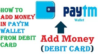 How to Add Money in Paytm Wallet from Debit Card | how to add money in paytm in mobile ?