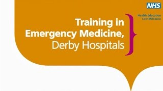 Emergency Medicine at Derby Teaching Hospitals