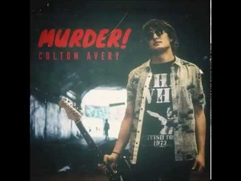 Colton Avery - Murder