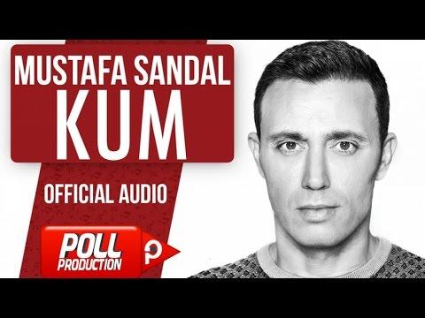 Mustafa Sandal - Kum - ( Official Audio )