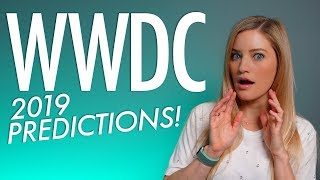 WWDC 2019 Predictions!