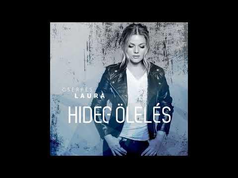 Cserpes Laura - Hideg ölelés