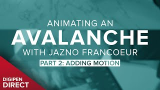 How to Animate an Avalanche: Part 2 | DigiPen Direct
