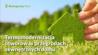 Termomodernizacja otworów w przegrodach zewnętrznych domu. Ekoprezent: audycja ANTYRADIA