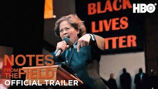 Official Trailer | Notes From The Field | HBO