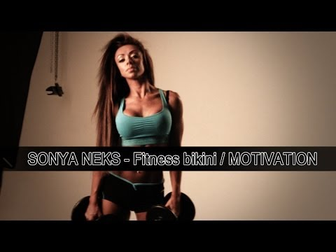 Sonya Neks -  Fitness bikini Motivation