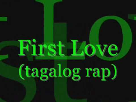 First Love (tagalog Version) - G-fire With Lyrics (rap) video