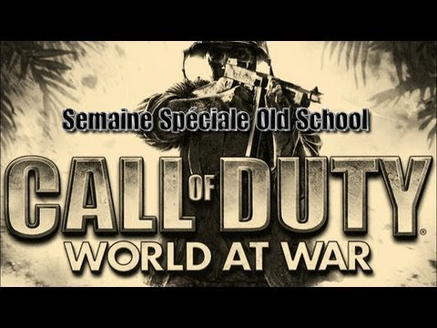 Semaine Spéciale Old School : Call Of Duty World at War (Jour 2)