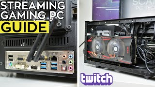 How to Build & Optimize for a Streaming Gaming PC (GUIDE)