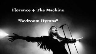 Florence + the Machine - Bedroom Hymns