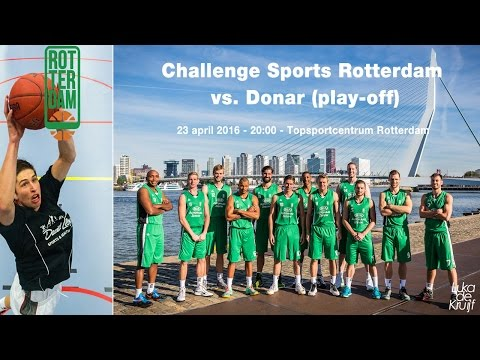 Challenge Sports Rotterdam - Donar (play-of) 23 april 2016