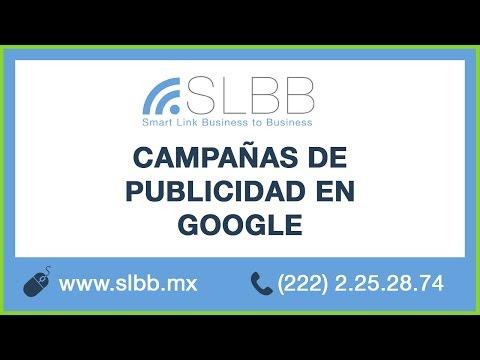 CAMPAÑAS DE PUBLICIDAD EN GOOGLE - PUEBLA - MEXICO  SLBB