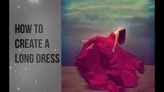 How to Create a Long Dress