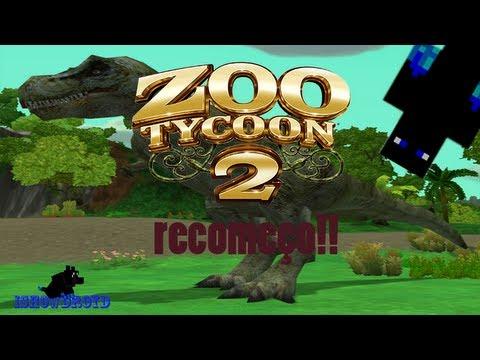 [Zoo Tycoon 2] Respostas #3 O Recomeço