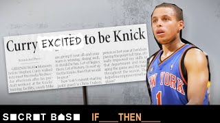 Steph Curry was one year away from being a Knick | If Then