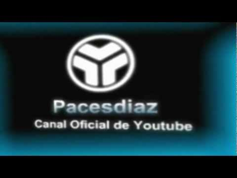 Intro Pacesdiaz Camera Mov (ORIGINAL)