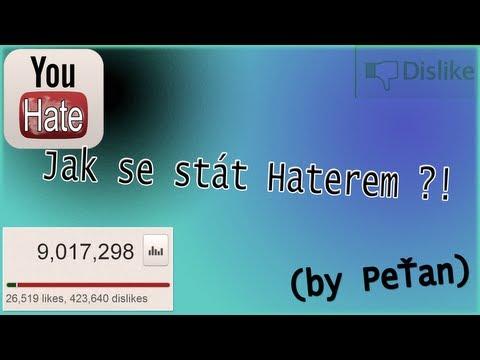 Jak se stát Haterem ?! (by PeŤan)