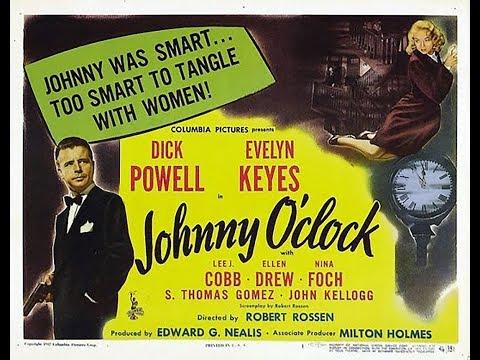 Фильм-нуар  Джонни О'Клок (1947)  Dick Powell Evelyn Keyes Lee J. Cobb