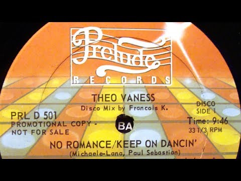 Theo Vaness - No Romance keep On dancing [US disco bass edit]