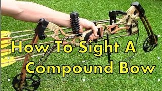How To Sight In A Compund Bow