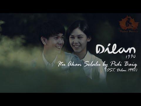 Itu Akan Selalu   OST  Dilan 1990   Unofficial Lyric Video