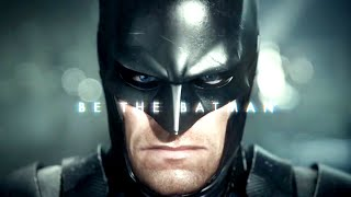 Batman: Arkham Knight Live Action Trailer (Be The Batman)