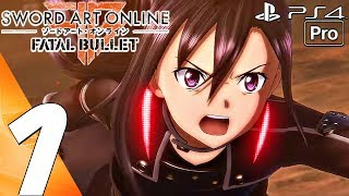 Sword Art Online Fatal Bullet - Gameplay Walkthrough Part 1 - Prologue (Full Game) PS4 PRO