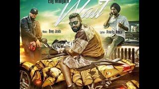 Wait - Elly Mangat ft. Amantej Hundal   Deep Jandu   Official Video 2016