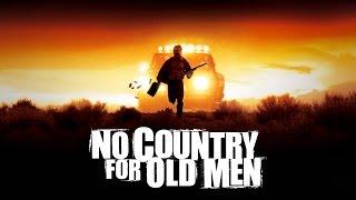 No Country for Old Men | Official Trailer (HD) - Josh Brolin, Tommy Lee Jones | MIRAMAX