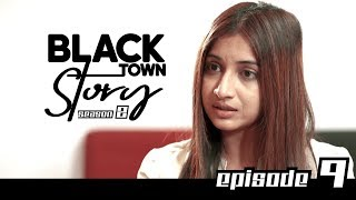 Black Town Story | Season 2 | Episode 9