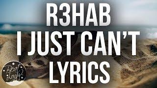 download lagu R3hab & Quintino - I Just Can't / gratis