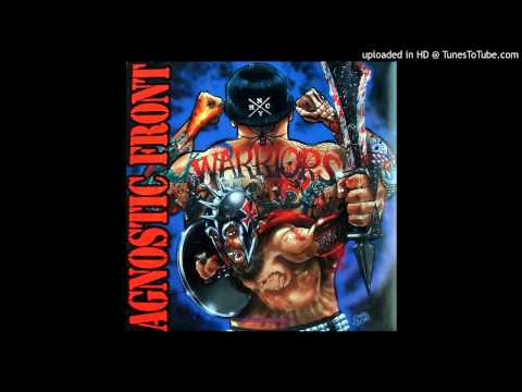 Agnostic Front - Change Your Ways