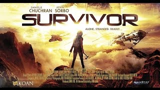 SURVIVOR Official Trailer 2 (2014) - Kevin Sorbo Danielle Chuchran Movie HD