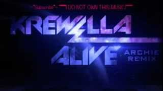 Alive- KREWELLA [Lyrics in description!]