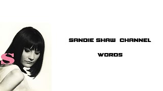 Sandie Shaw - Words