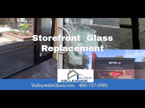 Fast Storefront Window Door Glass Replacement Service Phoenix AZ