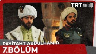 Payitaht Abdülhamid - Payitaht Abdülhamid 7.Bölüm 07 Nisan 2017 Tek Parça HD İzle