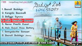 Simple Aagi Ondu Love Story - Simpallaag Ond Love Story - All Song Juke Box