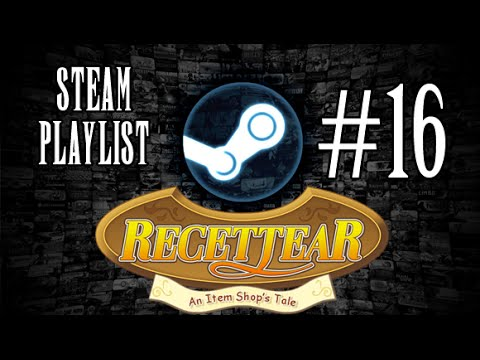 Steam Playlist - Recettear: An Item Shop's Tale P16 (Loop 2 - Days 17-22)