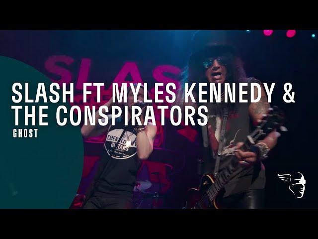 Slash ft Myles Kennedy amp The Conspirators - Ghost Living The Dream