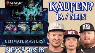 Ultimate Masters kaufen? Ja/Nein News 46 deutsch Magic the Gathering traderonlinevideo MTG Trader