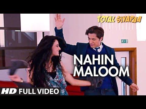 Total Siyapaa | Nahin Maloom | Full Video Song | Ali Zafar, Yami Gautam