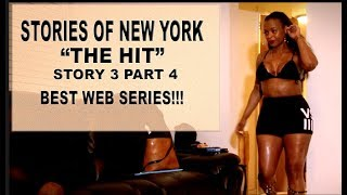 THE HIT (Part 4)   Stories Of New York  108  Best Web Series